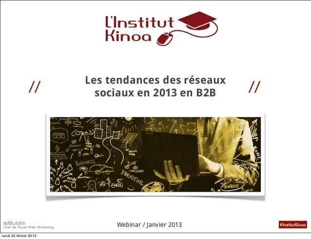 Tendances Réseaux Sociaux 2013