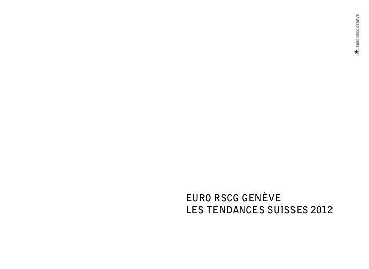 EURO RSCG GENÈVELES TENDANCES SUISSES 2012