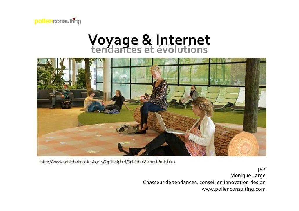 Voyage & Internettendances et évolutions                                                          par                     ...