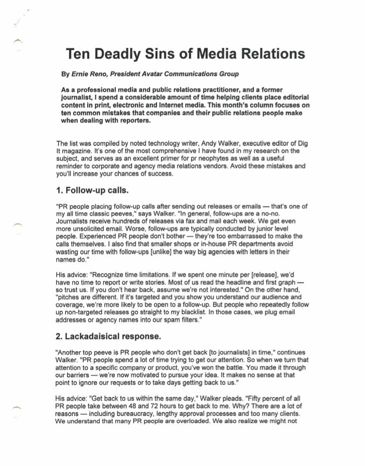 Ten Deadly Sins of Media Relations  By Ernie Reno, President Avatar Communications Group  As a professional media and publ...