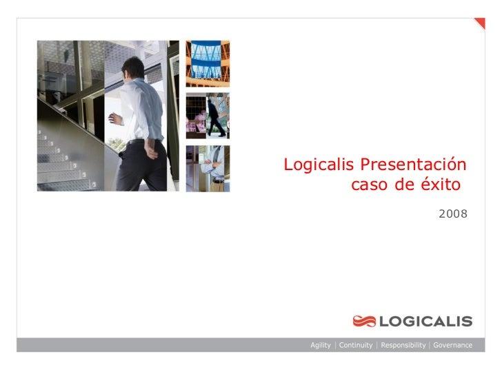 Logicalis Presentación         caso de éxito                  2008