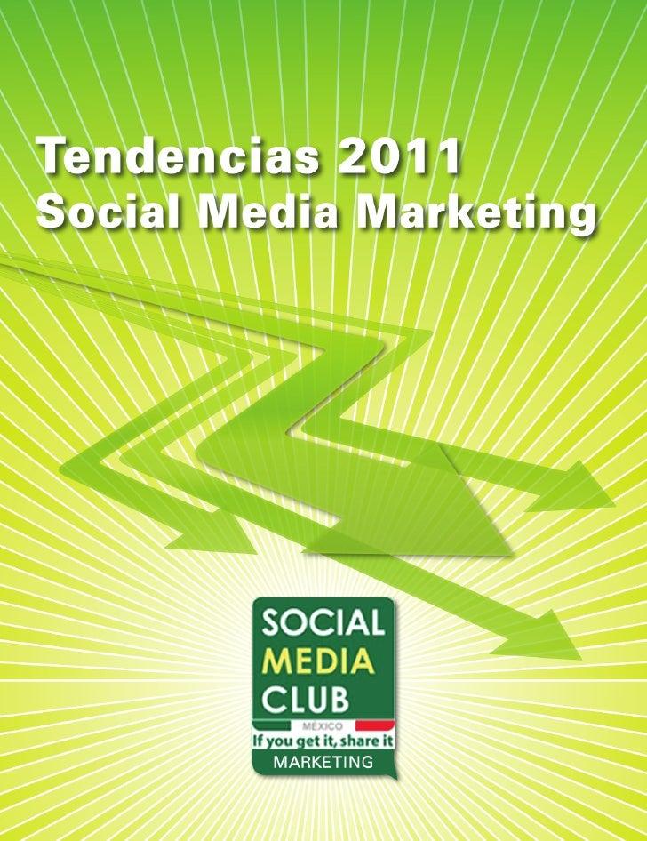 Tendencias 2011 Social Media Marketing
