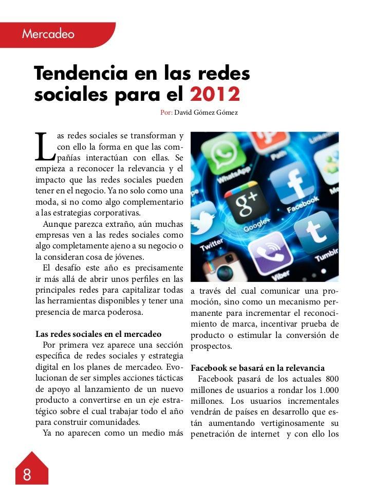 Mercadeo    Tendencia en las redes    sociales para el 2012                                     Por: David Gómez Gómez    ...