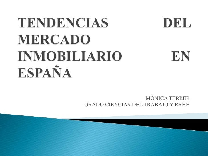 Tendencias Del Mercado Inmobiliario En EspañA