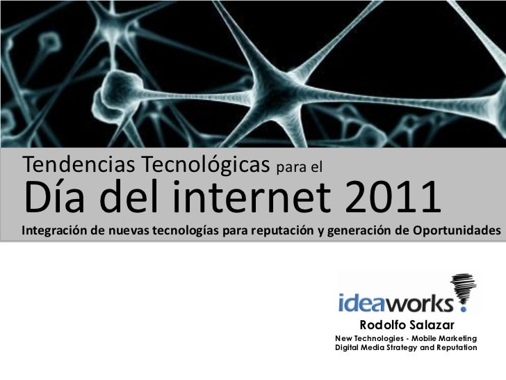 Tendencias Tecnologicas dia del internet 2011
