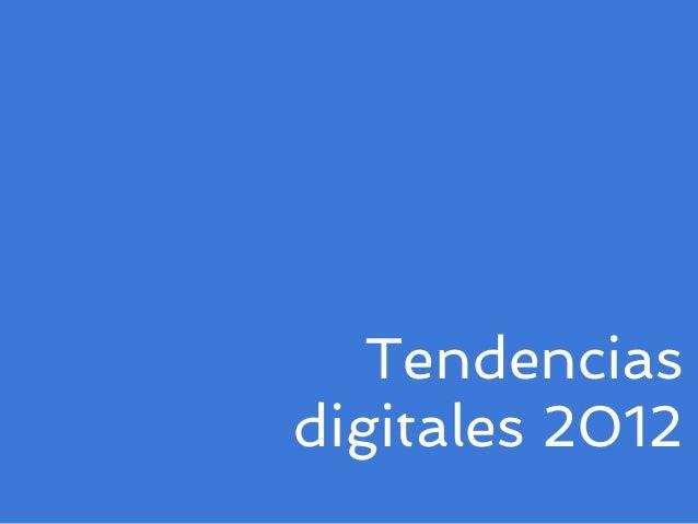 Tendencias digitales 2012