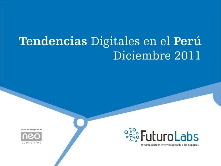 Tendencias Digitales en Perú- Diciembre  Futuro Labs