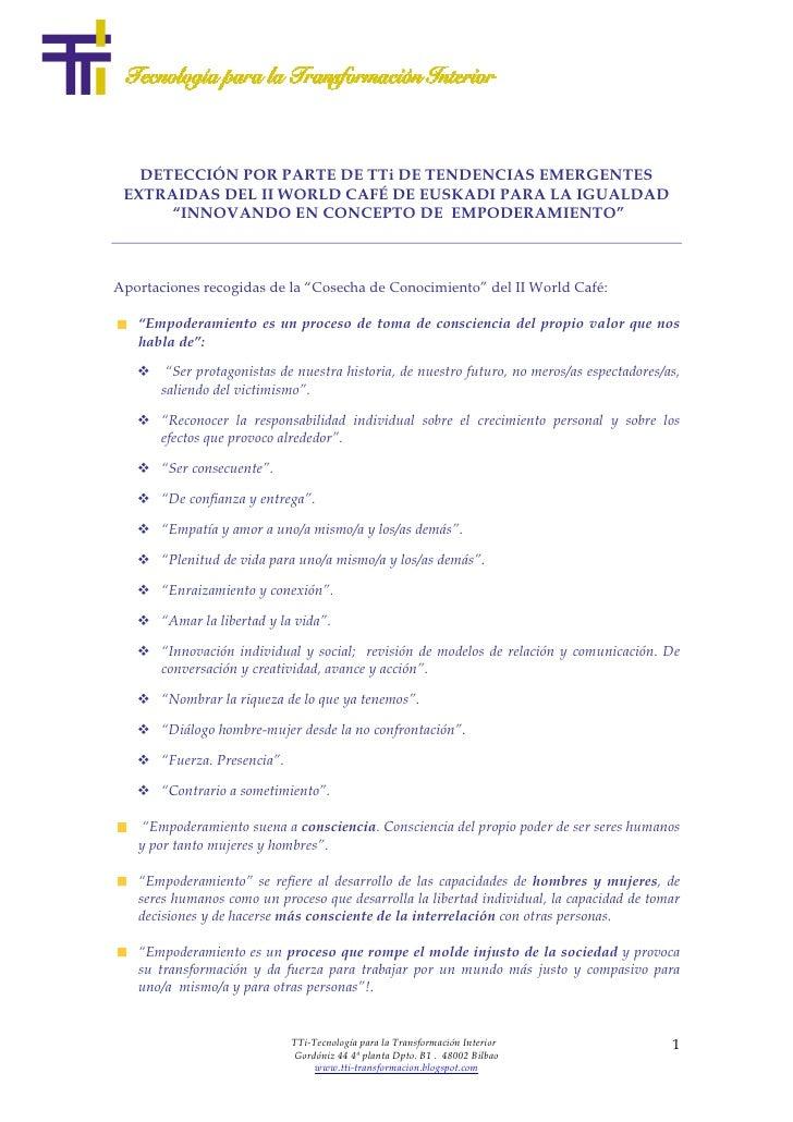"""DETECCIÓN POR PARTE DE TTi DE TENDENCIAS EMERGENTES  EXTRAIDAS DEL II WORLD CAFÉ DE EUSKADI PARA LA IGUALDAD       """"INNOVA..."""