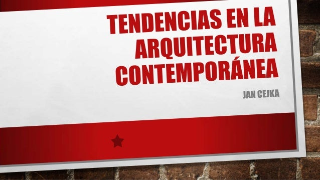 Tendencias de la Arquitectura Contemporánea Romanticismos Romanticismo Orgánico Fracturay decadencia Romanticismo social P...