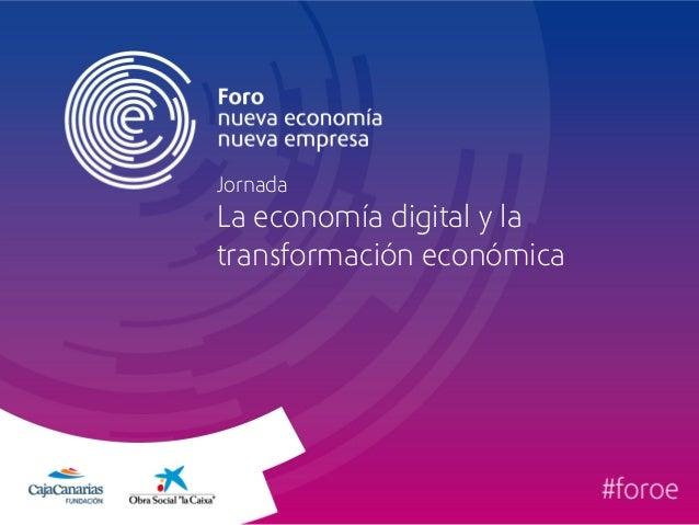 Jornada  La economía digital y la transformación económica