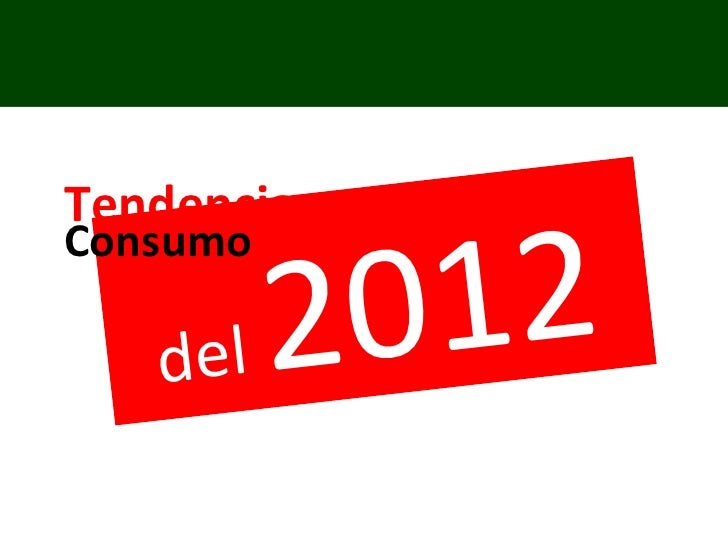 Tendencias mercado 2012