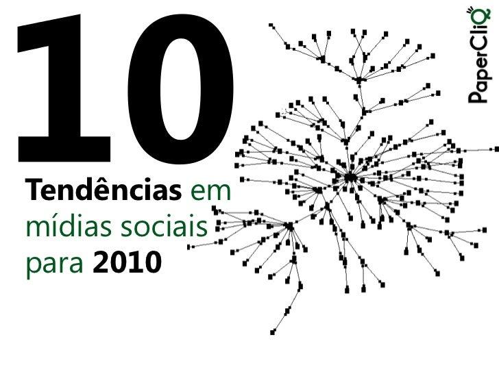 Tendências em mídias sociais para 2010