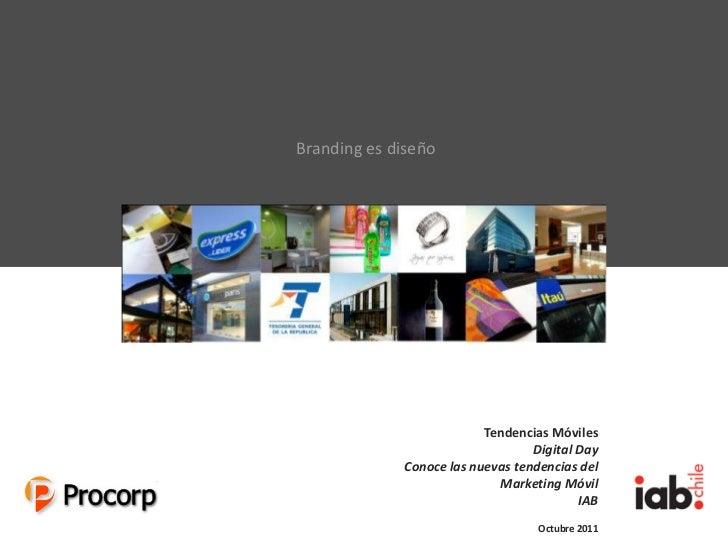 Branding es diseño                                                          Tendencias Móviles                            ...