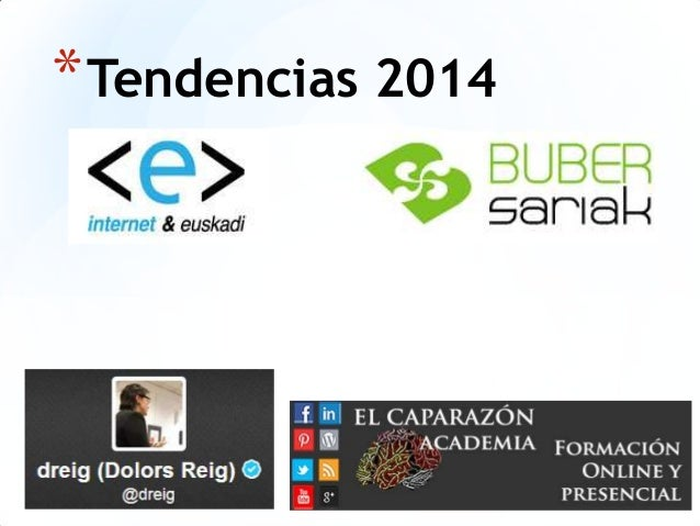 * Tendencias 2014