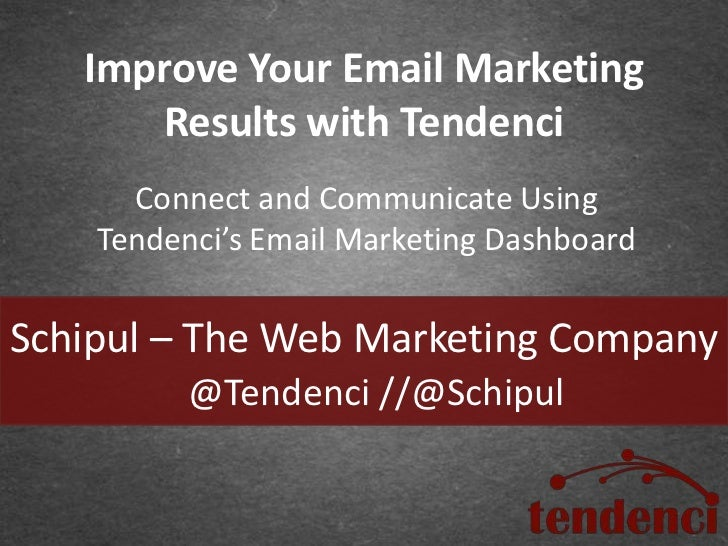 Improve Your Email Marketing      Results with Tendenci      Connect and Communicate Using    Tendenci's Email Marketing D...