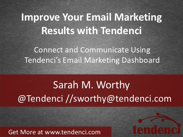 Improve Your Email Marketing Results with Tendenci