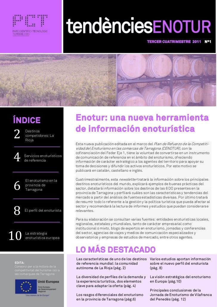TERCER CUATRIMESTRE 2011 Nº12ÍNDICE                          Enotur: una nueva herramienta4     Destinos                  ...