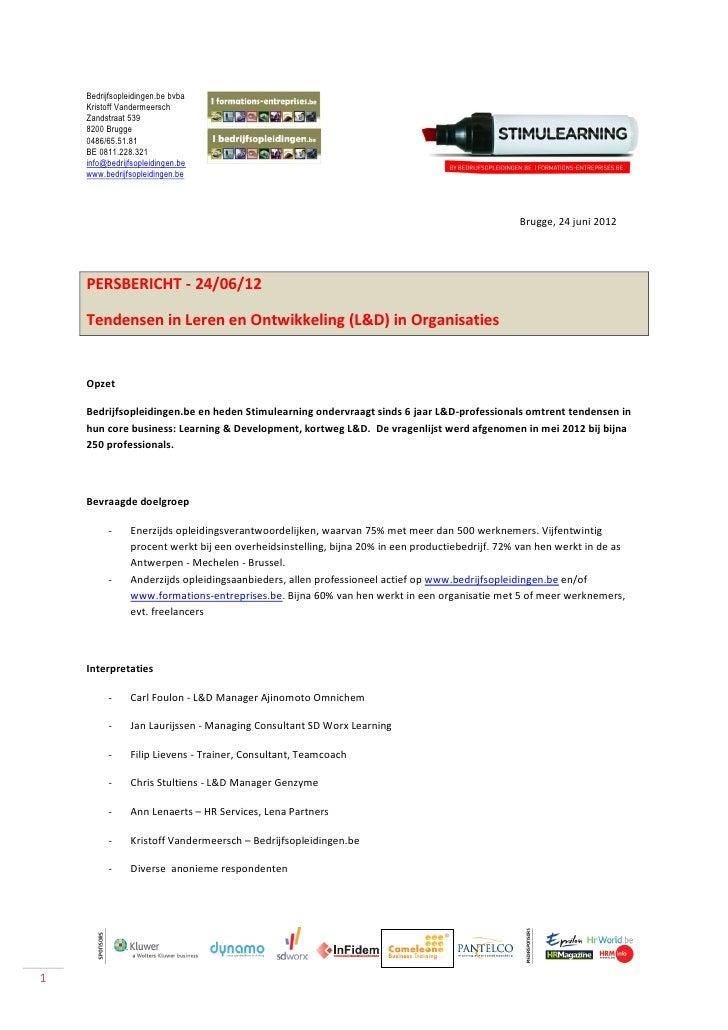 Bedrijfsopleidingen.be bvba    Kristoff Vandermeersch    Zandstraat 539    8200 Brugge    0486/65.51.81    BE 0811.228.321...