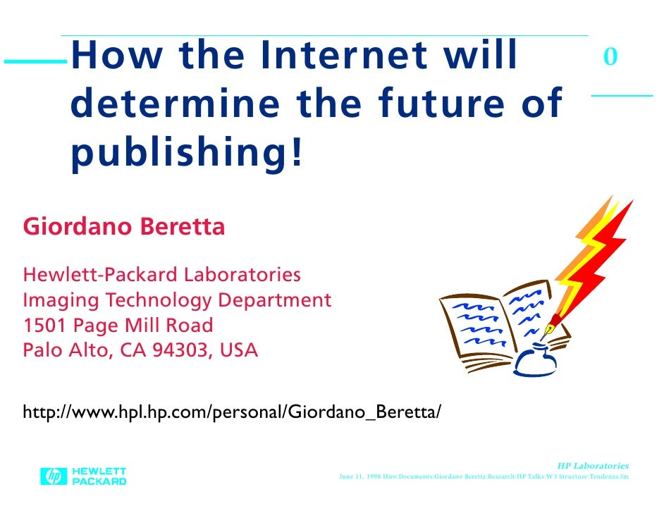 How The Internet Will Determine the Future of Publishing