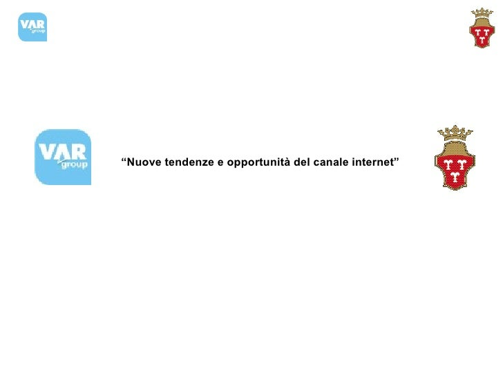 Tendenze canale internet