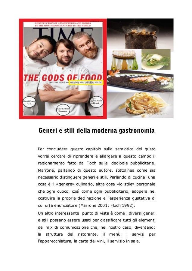 Tendenze e stili della moderna gastronomia come for Stili di architettura domestica moderna