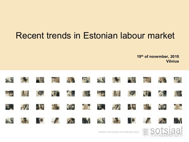 Recent trends in Estonian labour market