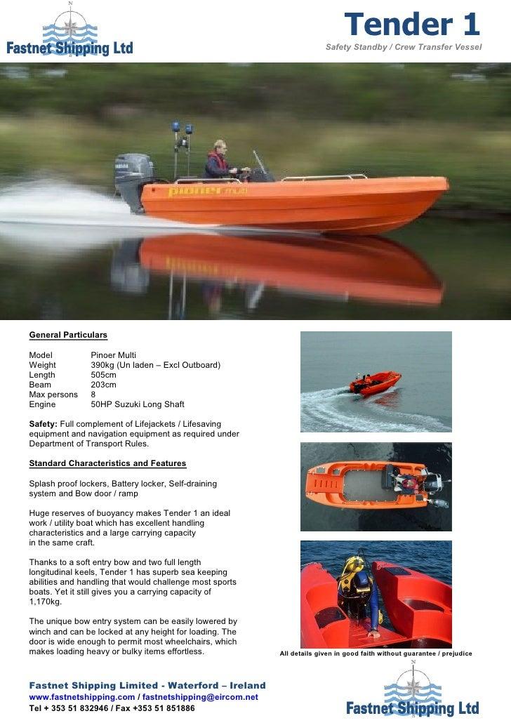 Tender 1                                                                        Safety Standby / Crew Transfer VesselGener...