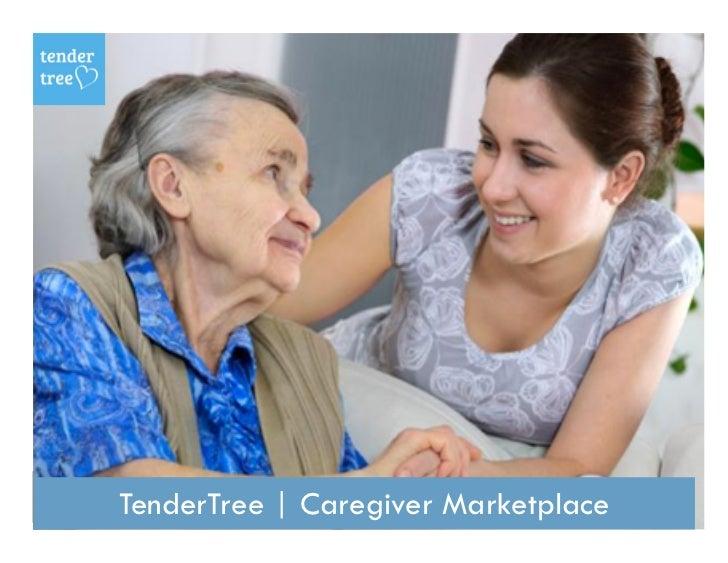 TenderTree | Caregiver Marketplace