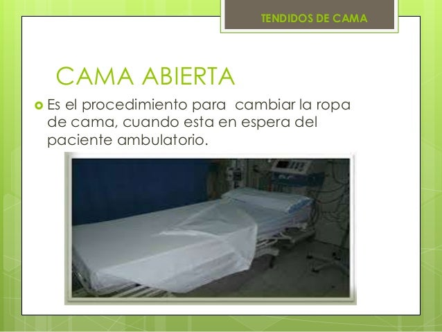 Tendidos de cama for Descripcion de una cama
