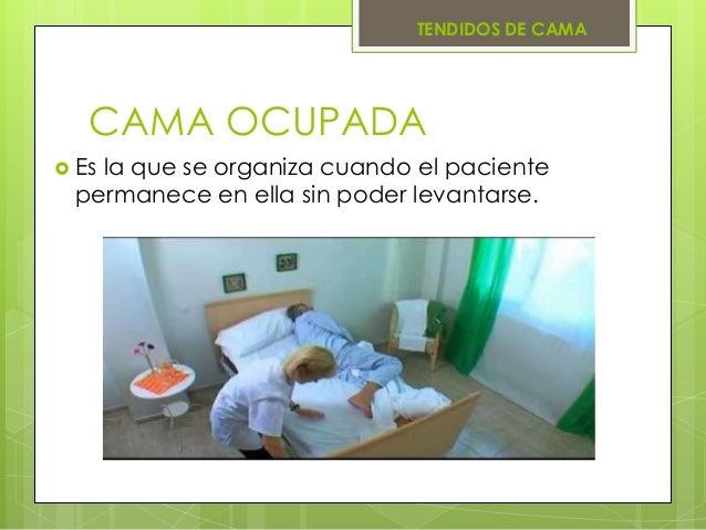 Tendidos de cama for Cama ocupada