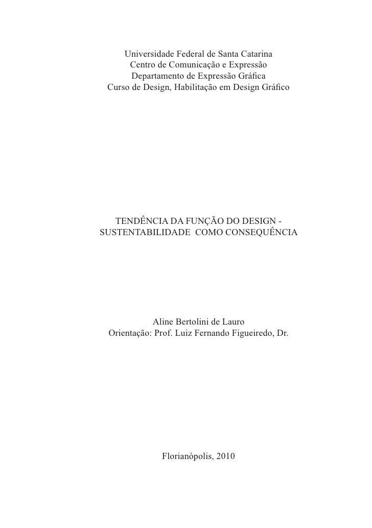 Tendência da função do design - sustentabilidade como consequência