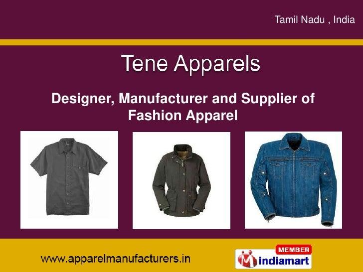 Tamil Nadu , India<br />sdfsdafsdafsdfsad<br />Designer, Manufacturer and Supplier of Fashion Apparel<br />