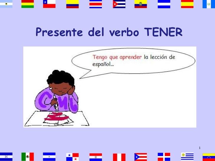 Presente del verbo TENER