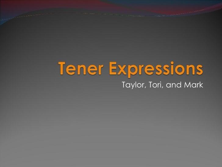 Taylor, Tori, and Mark