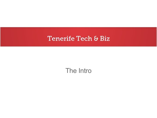 Tenerife Tech & Biz Meetup Group Introduction
