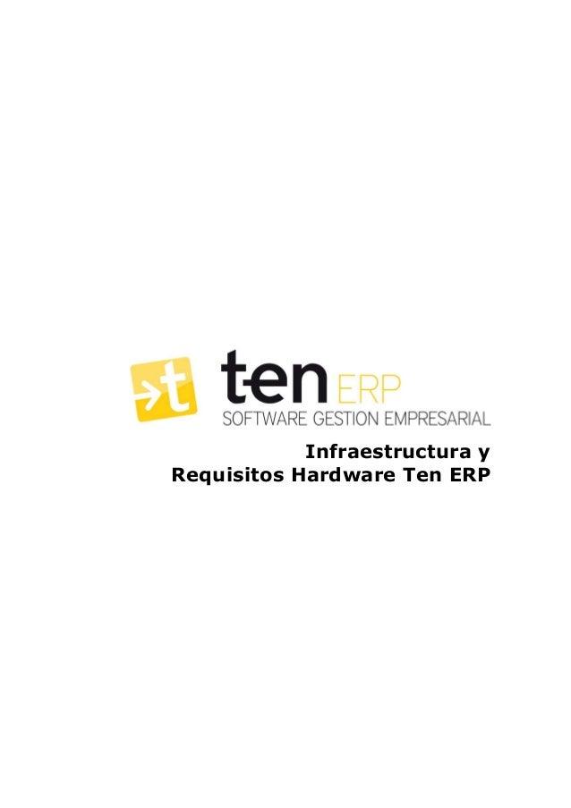 Infraestructura y Requisitos Hardware Ten ERP