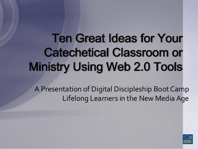 Copyright © 2013 Interactive ConnectionsCopyright © 2013 Interactive Connections A Presentation of Digital Discipleship Bo...