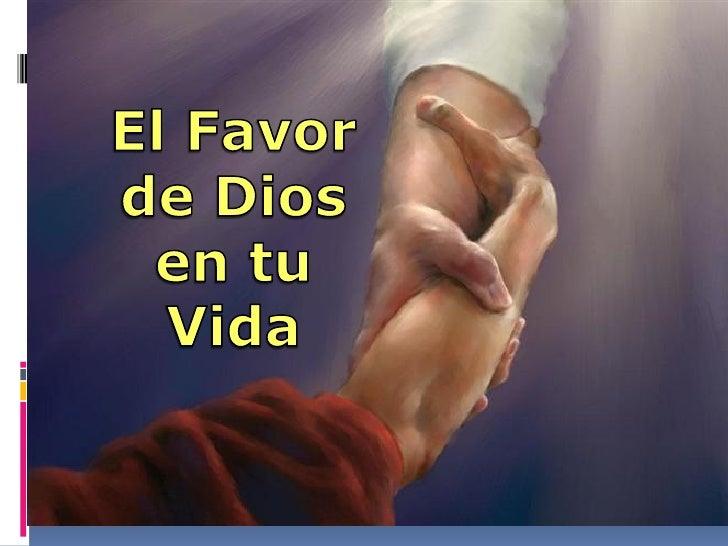 Teniendo a dios a nuestro favor 8 28-11
