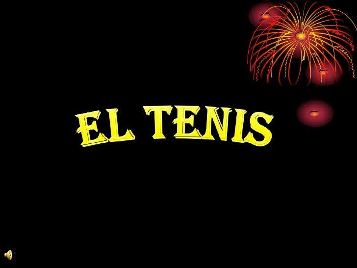 EL TENIS<br />