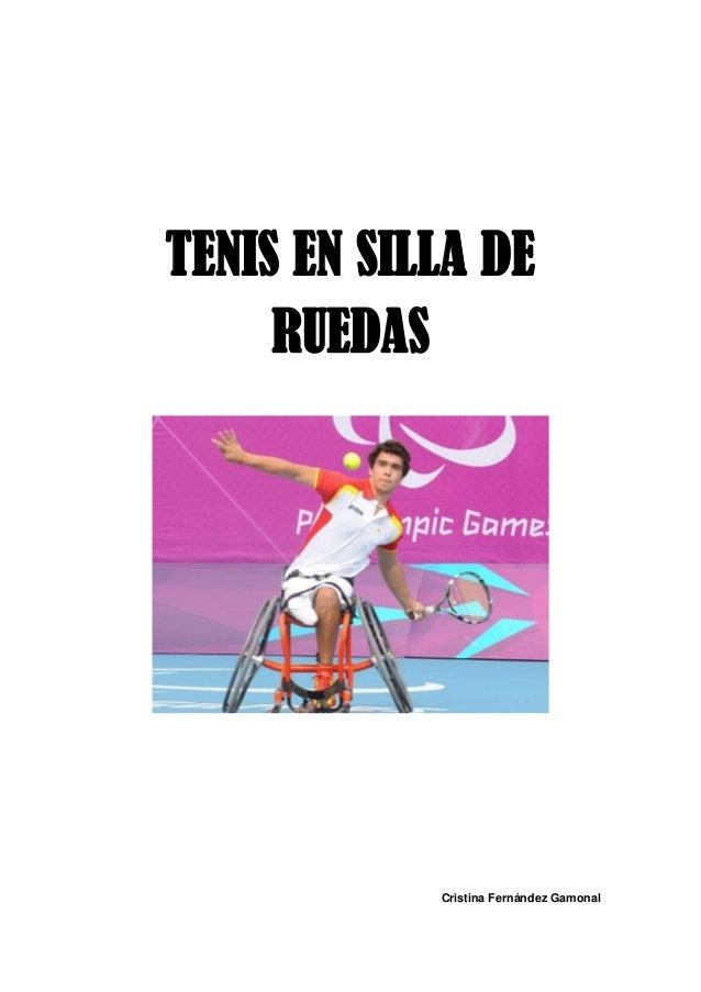 TENIS EN SILLA DE     RUEDAS            Cristina Fernández Gamonal