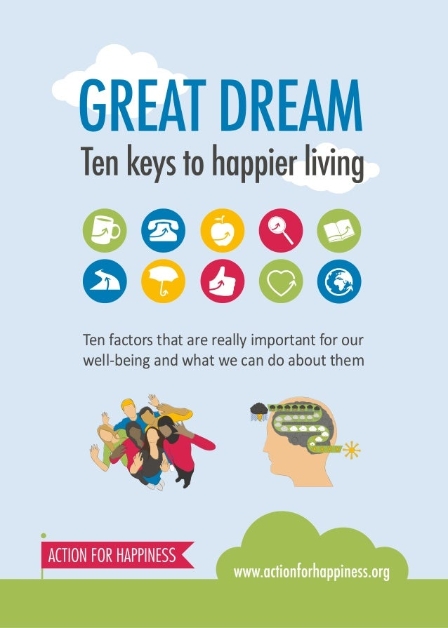 Ten factors that are really important for our well-being and what we can do about them