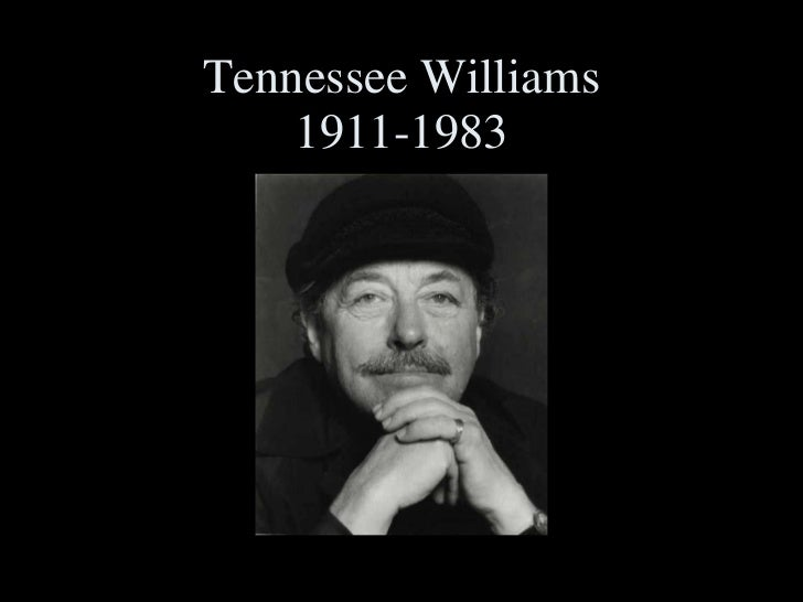 Tennessee Williams 1911-1983