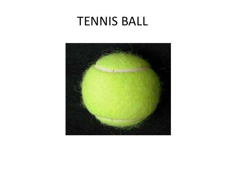 TENNIS BALL<br />
