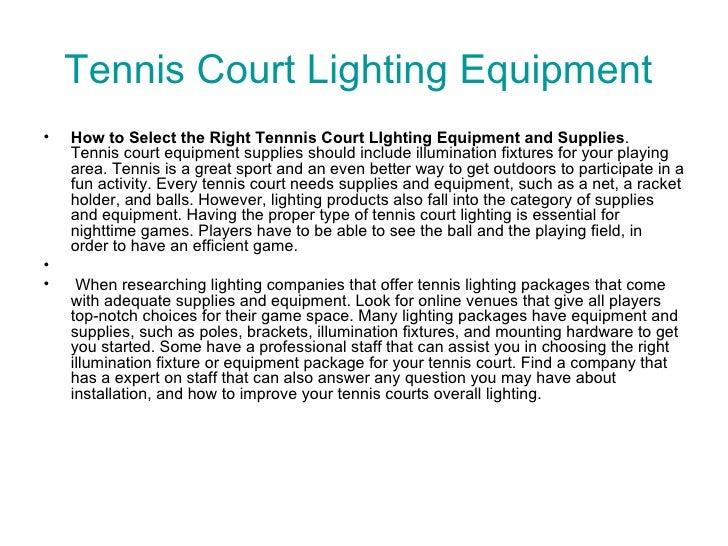 Tennis court lighting equipment