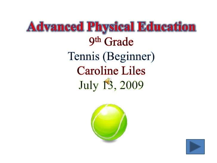 Tennis  Content  Assessment   End Show