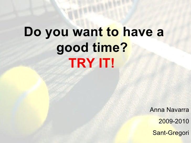 Tennis, by Anna Navarra