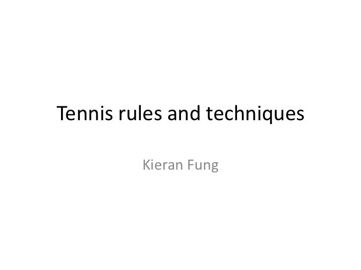 Tennis rules and techniques