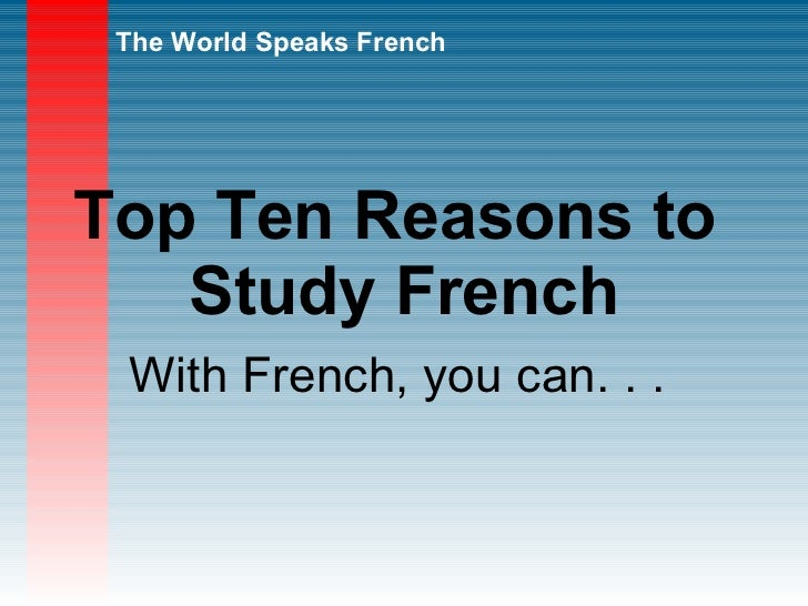 Why should I learn French?