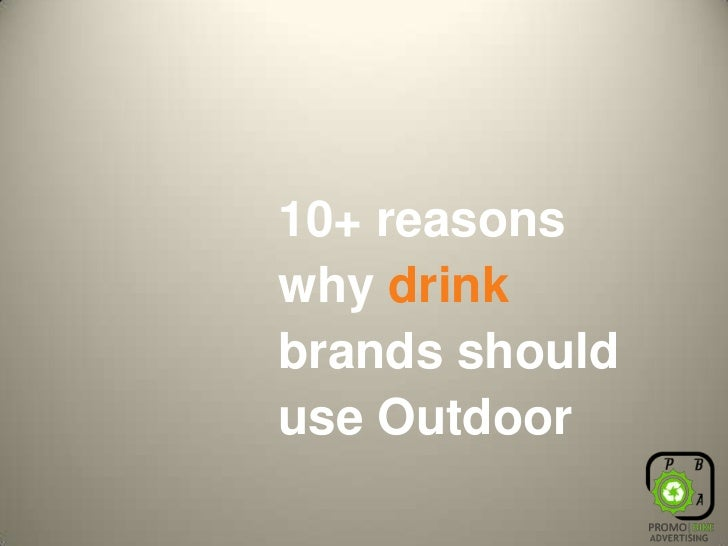 Ten reasons why_drink