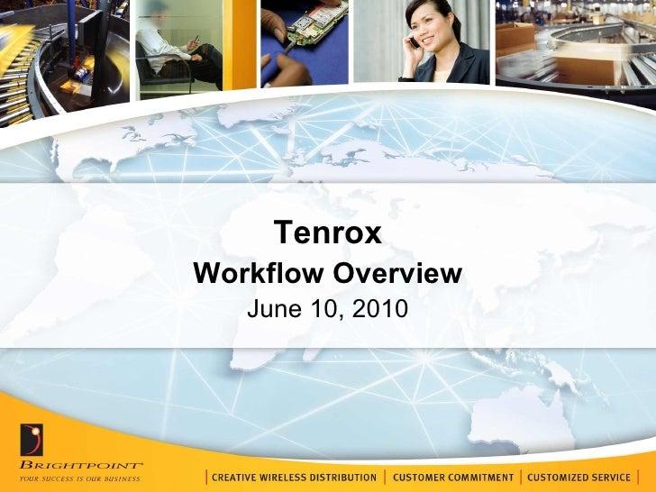 Tenrox Workflow Overview June 10, 2010